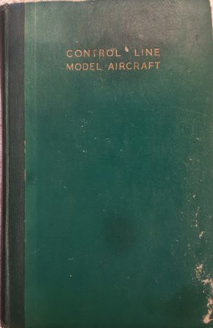 Control Line Model Aircraft by Laidlaw Dixon form 1949
