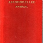 Aeromodeller Annual 1948 by DJ Laidlaw-Dickson and D A Russell