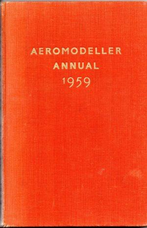 Aeromodeller Annual 1959 by DJ Laidlaw-Dickson