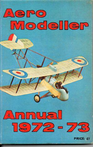 Aeromodeller Annual 1972-73 by DJ Laidlaw-Dickson and R G Moulton