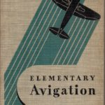 Elementary Avigation 1943 by L E Moore